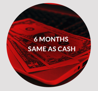 6 Months Same as Cash